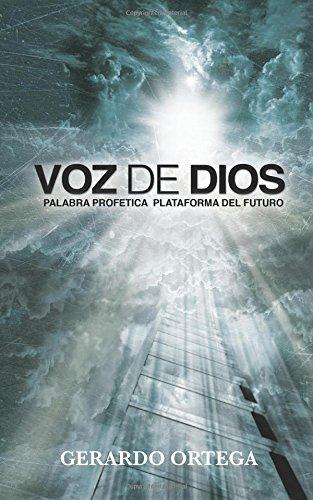 Voz de Dios: Palabra Profetica Plataforma del Futuro
