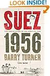 Suez 1956: The Inside Story of the Fi...