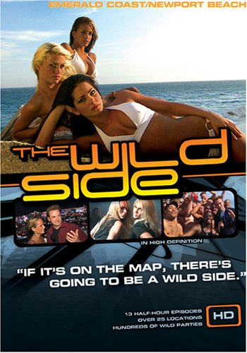 The Wild Side Emerald Coast/Newport Beach (Includes WMV HD and Standard Definition Discs)