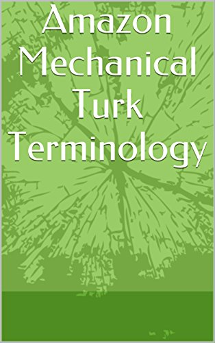 Amazon Mechanical Turk Terminology (Mechanical Turk Service compare prices)