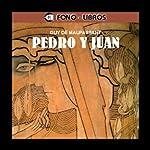 Pedro y Juan [Peter and John] | Guy de Maupassant