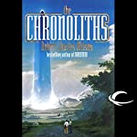 The Chronoliths | Robert Charles Wilson