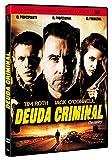 Deuda criminal [DVD]