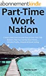 Part-Time Work Nation: Create a New E...