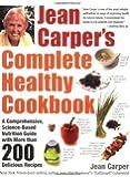 Jean Carper's Complete Healthy Cookbook