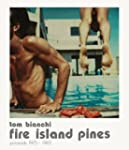 Fire Island Pines: Polaroids 1978-1983