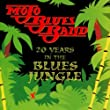 20 Years in the Blues Jungle