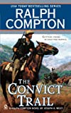 img - for Ralph Compton The Convict Trail book / textbook / text book