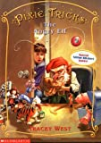 Pixie Tricks #05: The Angry Elf (0439179815) by West, Tracey