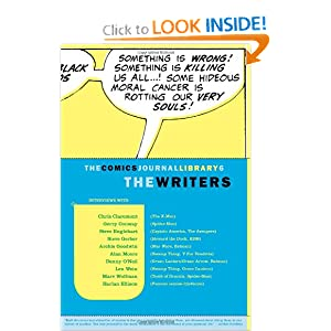 The Comics Journal Library 6: The Writers by Tom Spurgeon