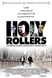 Holy Rollers Affiche du film Poster Movie Rouleaux saints (27 x 40 In - 69cm x 102cm) Style A