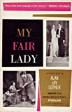 img - for MY FAIR LADY. A Musical Play in Two Acts Based on PYGMALION by Bernard Shaw. Illustrated by Cecil Beaton book / textbook / text book