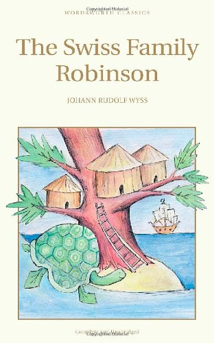 The Swiss Family Robinson (Wordsworth Children's Classics) (Children's Library)