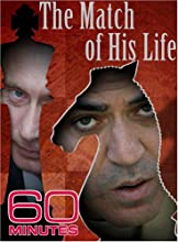 60 Minutes - The Match of His Life