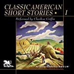 Classic American Short Stories, Volume 1 | William Faulkner,Thomas Wolfe,Edith Wharton, more