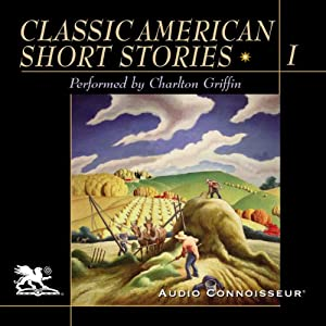 Classic American Short Stories, Volume 1 Audiobook