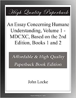John Locke Essay Concerning Human Understanding
