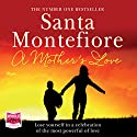 A Mother's Love Audiobook by Santa Montefiore Narrated by Karen Cass
