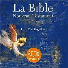 La Bible - Nouveau Testament - Volume V | Livre audio Auteur(s) :  auteur inconnu Narrateur(s) : Cyril Deguillen