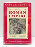 Fall of the Roman Empire: The Military Explanation