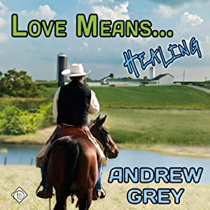 Love Means... Healing Audiobook