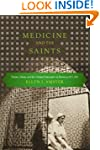 Medicine and the Saints: Science, Isl...