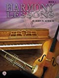 Harmony Lessons, Book 2 (Schaum Method Supplement) (0757981933) by Schaum, John W.