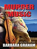 Murder by Music: The Wedding Quilt (Five Star Mystery Series)