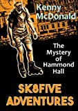 img - for Sk8Five Adventures: The Mystery of Hammond Hall book / textbook / text book
