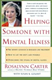 img - for Helping Someone with Mental Illness: A Compassionate Guide for Family, Friends, and Caregivers book / textbook / text book