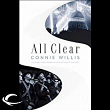 All Clear Audiobook by Connie Willis Narrated by Katherine Kellgren, Connie Willis