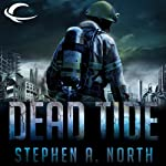 Dead Tide (       UNABRIDGED) by Stephen A. North Narrated by Brad Lawrence