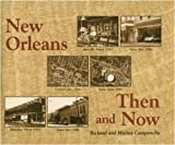 img - for New Orleans Then and Now book / textbook / text book