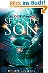 Seventh Son (The Septimus Series Book...