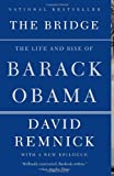 The Bridge: The Life and Rise of Barack Obama (Vintage)