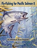 img - for Fly-Fishing for Pacific Salmon II book / textbook / text book