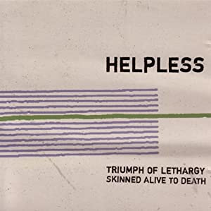Triumph of Lethargy Skinned Alive to Death - Helpless CD