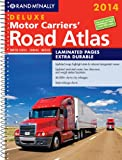 2014 Deluxe Motor Carriers Road Atlas (DMCRA) - Laminated (Rand Mcnally Motor Carriers Road Atlas Deluxe Edition) (Rand McNally Deluxe Motor Carriers Road Atlas)