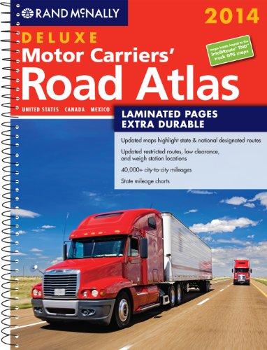 2014 Deluxe Motor Carriers' Road Atlas (DMCRA) - Laminated (Rand Mcnally Motor Carriers' Road Atlas Deluxe Edition) (Ran