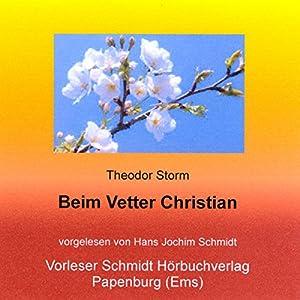 Beim Vetter Christian Hörbuch