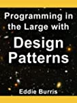 Programming in the Large with Design...