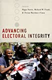 img - for Advancing Electoral Integrity book / textbook / text book