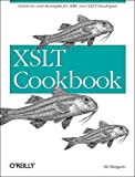 XSLT Cookbook: Solutions and Examples for XML and XSLT Developers