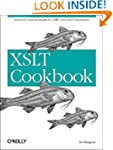 XSLT Cookbook: Solutions and Examples...
