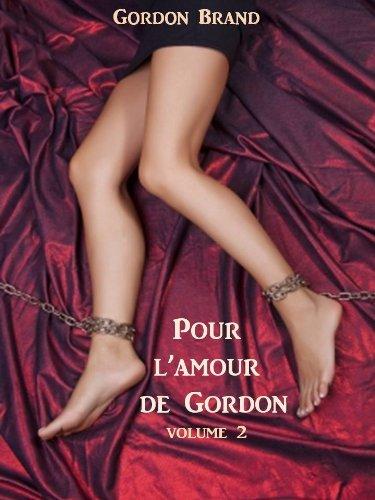 Couverture du livre Pour l'amour de Gordon 2