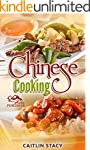 Chinese Cooking: Enjoy The Best Colle...