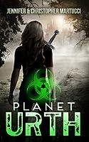 Planet Urth (Book 1) (Planet Urth Series)