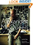 Alexander Mcqueen: The Life And The L...