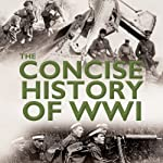 The Concise History of WW1 | Andy Aitken
