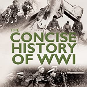 The Concise History of WW1 | [Andy Aitken]